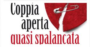 Locandina della Bottega dell'Attore replica 'Coppia aperta quasi spalancata' uno dei testi più famosi di Dario Fo e Franca Rame
